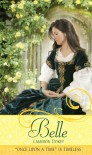 "Belle: A Retelling of ""Beauty and the Beast"" - Cameron Dokey, Mahlon F. Craft, Renato Alarcao"