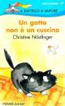 Un gatto non è un cuscino - Christine Nöstlinger