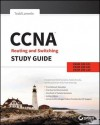 CCNA Routing and Switching Study Guide: Exams 100-101, 200-101, and 200-120 - Todd Lammle