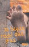 Zu Hause redet das Gras - Katherine Rundell, Henning Ahrens