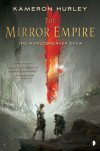 The Mirror Empire: Worldbreaker Saga 1 - Kameron Hurley