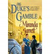 The Duke's Gamble - Miranda Jarrett