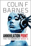 Annihilation Point - Colin F. Barnes