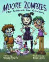 Moore Zombies: The Search for Gargoy - Wendy Knuth, Brian Allen