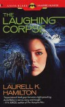 The Laughing Corpse (Anita Blake Vampire Hunter, #2) - Laurell K. Hamilton