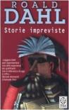Storie impreviste - Attilio Veraldi, Roald Dahl