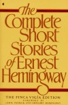 The Complete Short Stories of Ernest Hemingway - Ernest Hemingway