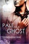 Pale As A Ghost - Stephen Osborne