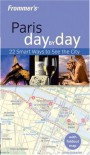 Frommer's Paris Day by Day (Frommer's Day by Day - Pocket) - Christi Daugherty