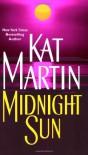 Midnight Sun - Kat Martin