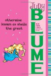Otherwise Known as Sheila the Great - Judy Blume