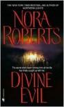 Divine Evil - Nora Roberts