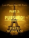 Pursued! - Paul Moxham