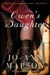 Owen's Daughter: A Novel - Jo-Ann Mapson