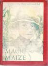 Magic Maize - Mary Buff, Conrad Buff