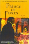 Prince of Foxes - Samuel Shellabarger
