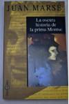 La Oscura Historia de La Prima Montse - Juan Marsé