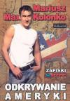 Odkrywanie Ameryki - Mariusz Max Kolonko