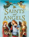 Saints and Angels - Claire Llewellyn