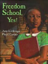 Freedom School, Yes! - Amy Littlesugar, Floyd Cooper