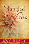 Tangled Vines - Kay Bratt