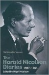 The Harold Nicolson Diaries: 1907-1963 - Nigel Nicolson (Editor)