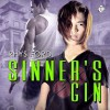 Sinner's Gin - Tristan James, Rhys Ford