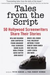 Tales from the Script: 50 Hollywood Screenwriters Share Their Stories -