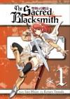 The Sacred Blacksmith #1 - Isao Miura, Kotaro Yamada