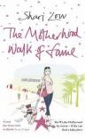 The Motherhood Walk of Fame - Shari Low