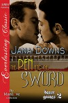The Pen and the Sword - Jana Downs