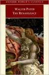 The Renaissance: Studies in Art and Poetry - Walter Pater