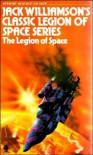 The Legion of Space - J Williamson