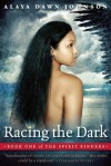 Racing the Dark (The Spirit Binders, #1) - Alaya Dawn Johnson