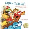 Captain No Beard: An Imaginary Tale of a Pirate's Life - Carole P. Roman