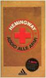 Addio alle armi - Ernest Hemingway