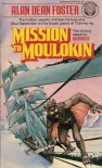 Mission to Moulokin (Icerigger Trilogy, #2) - Alan Dean Foster