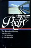 American Poetry: The Twentieth Century, Volume Two: E.E. Cummings to May Swenson (Library of America #116) - Robert Hass, Robert Hass, John Hollander, Carolyn Kizer, Nathaniel Mackey