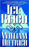 Ice Reich - William Dietrich