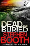 Dead And Buried - Stephen Booth
