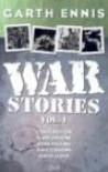 War Stories VOL 01 - Garth Ennis, Chris Weston, Gary Erskine, John Higgins