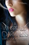 A Whispered Darkness - Vanessa Barger
