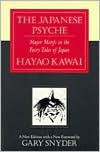 Japanese Psyche: Major Motifs in the Fairy Tales of Japan - Hayao Kawai