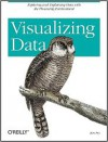 Visualizing Data: Exploring and Explaining Data with the Processing Environment - Ben Fry