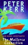 The Mallorca Connection (Bob Burns Investigates) - Peter Kerr