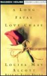 A Long Fatal Love Chase, Vol. 2 - Louisa May Alcott, Blair Brown