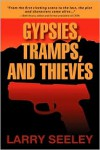 Gypsies, Tramps, and Thieves - Larry Seeley
