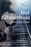 Het alfabethuis - Jussi Adler-Olsen, Erica Weeda