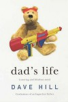 Dad's Life - Dave Hill