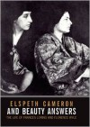 And Beauty Answers: The Life of Frances Loring and Florence Wyle - Elspeth Cameron